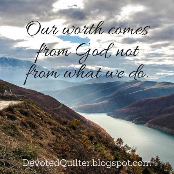 Weekly devotions on Christian living | DevotedQuilter.blogspot.com