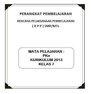 saya bagikan kepada anda semua yang membutuhkan sebagai pedoman dalam pembuatan rencana pe RPP K13 PKn Kelas 7 (Revisi)