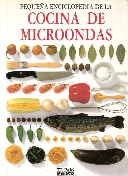 Pequeña enciclopedia de la cocina de microondas