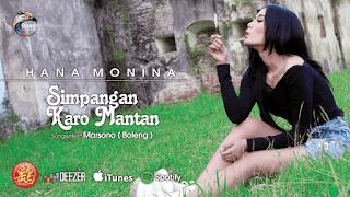 Lirik Lagu Hana Monina - Simpangan Karo Mantan