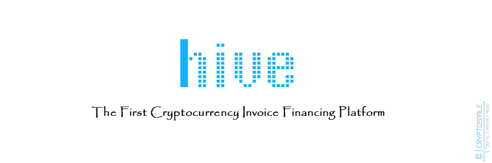 HIVE Taking Advantage Of Blockchain To Create Liquidities For - Invoice financing for small business