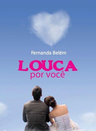 Resenha - Louca por você - Fernanda Belém
