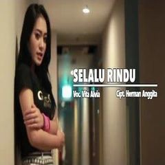 Vita Alvia - Selalu Rindu