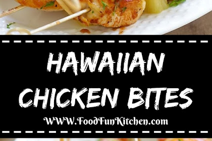 Hawaiian Chicken Bites