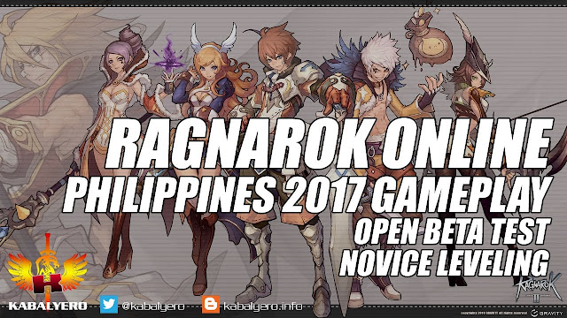 Ragnarok Online Philippines 2017 Gameplay, Open Beta Test, Novice Leveling