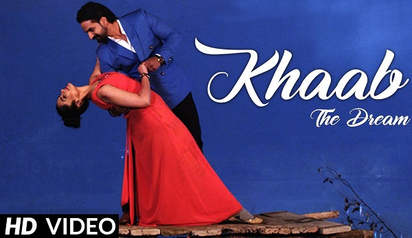 KHAAB The Dream Music Video Sunny Atwal Latest Punjabi Song 2017