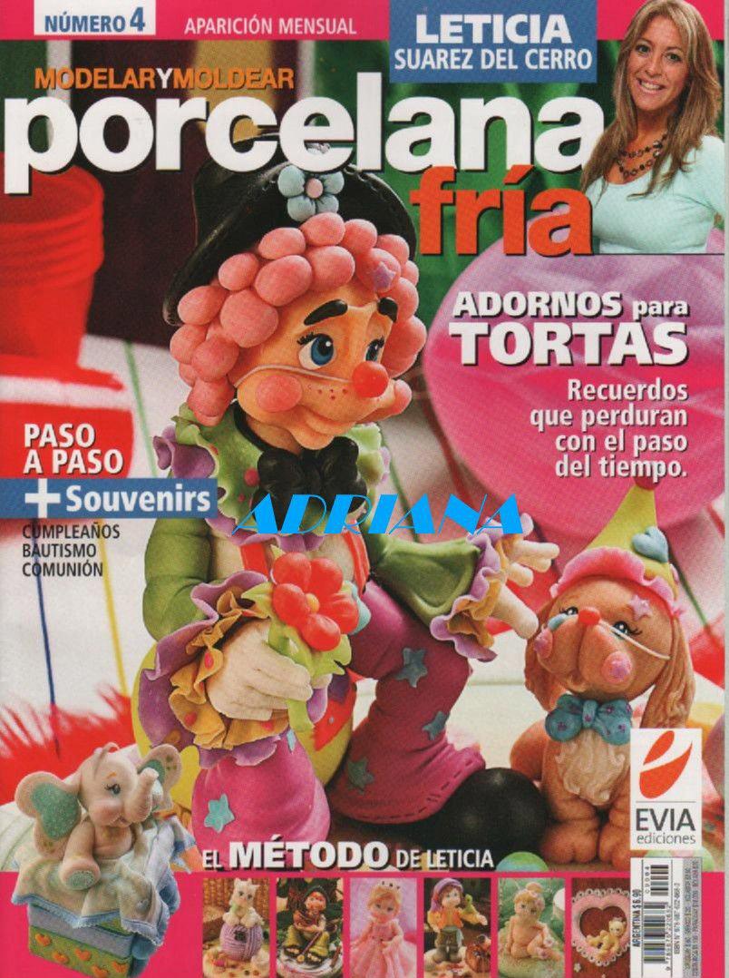 Modelar y moldear porcelana fría Nro. 4 – Leticia Suárez del Cerro