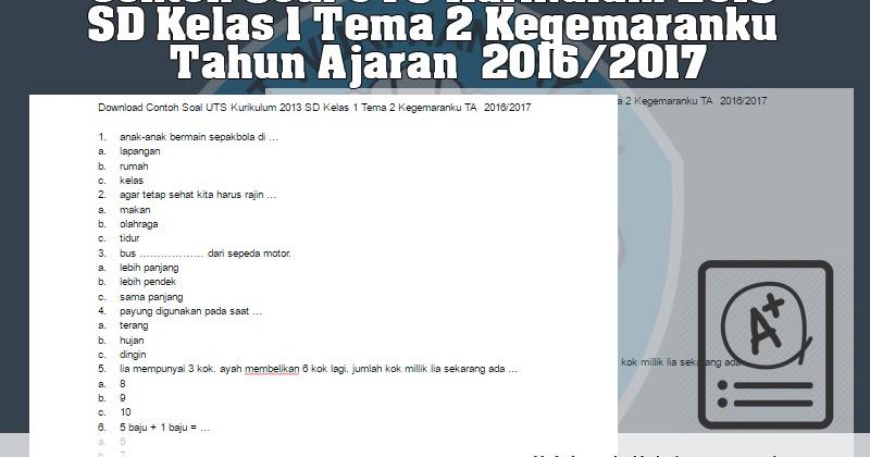 Download Contoh Soal Uts Kurikulum 2013 Sd Kelas 1 Tema 2 Kegemaranku Ta 2016 2017 Belajar