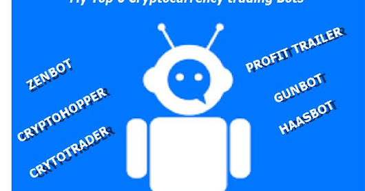 My Top 6 Cryptocurrency trading Bots 2018 (features, pros, cons and prices)