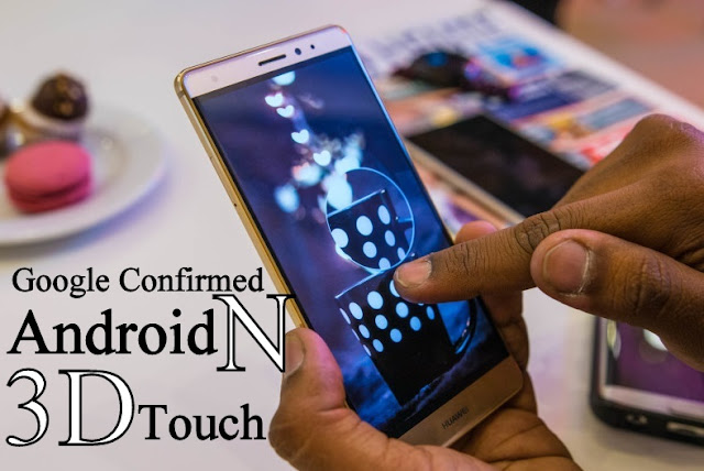 Android N Name, 3D Touch Feature