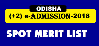DHE Odisha (+2) Plus II Spot Merit List 2018- Check at www.samsodisha.gov.in