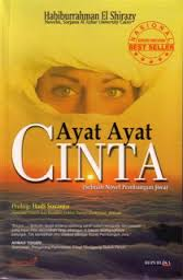 Resensi Novel Ayat Ayat Cinta 2 Manifestasi Konsep Sastra Profetik Yang Berlandaskan Amar Ma Ruf Nahi Munkar Riawani Elyta