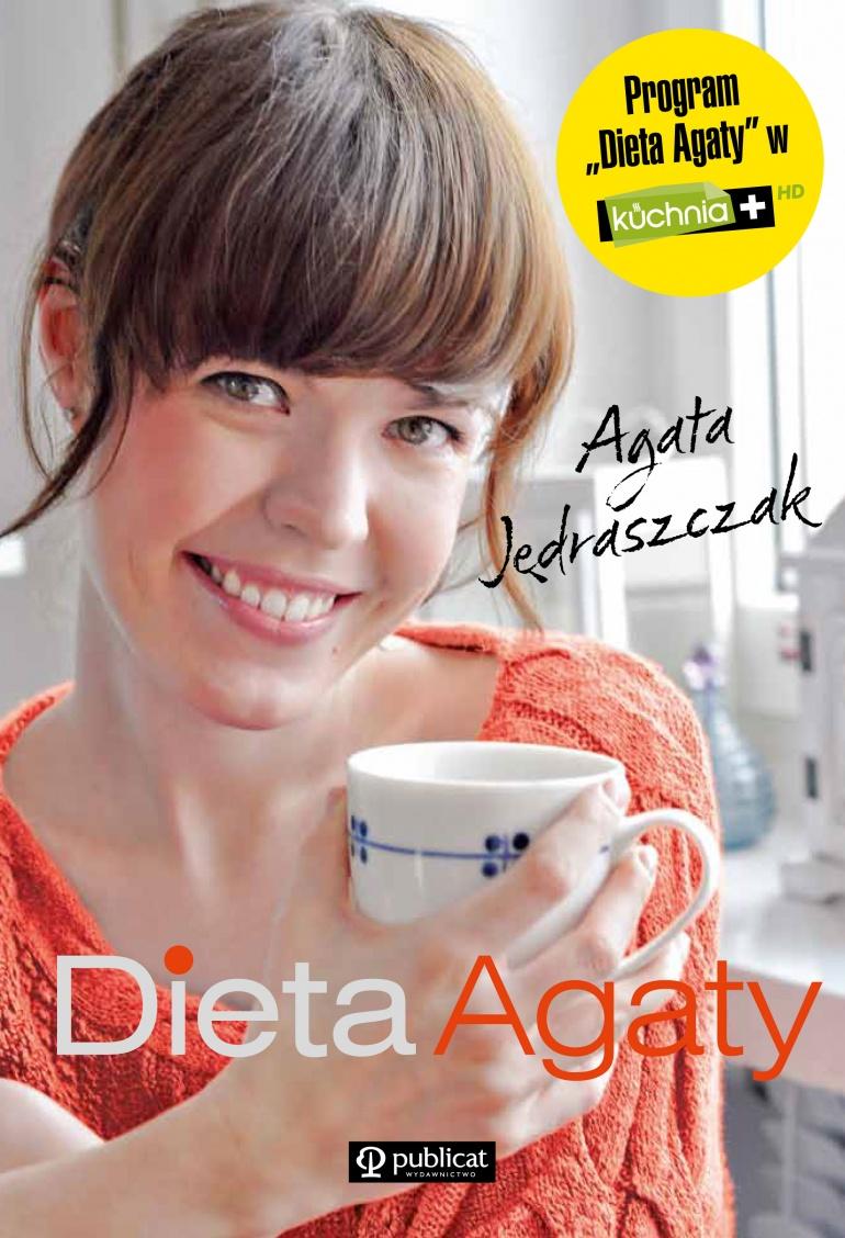 "Agata Jędraszczak, ""Dieta Agaty"""