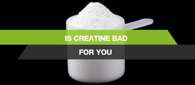 Is Creatine Bad, Good or Safe For You to take Everyday