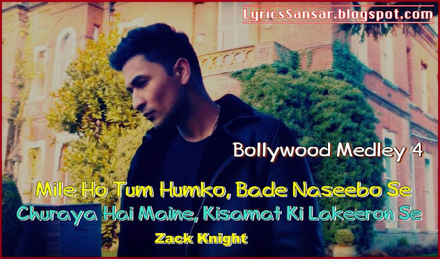 Bollywood Medley 4 – Zack Knight