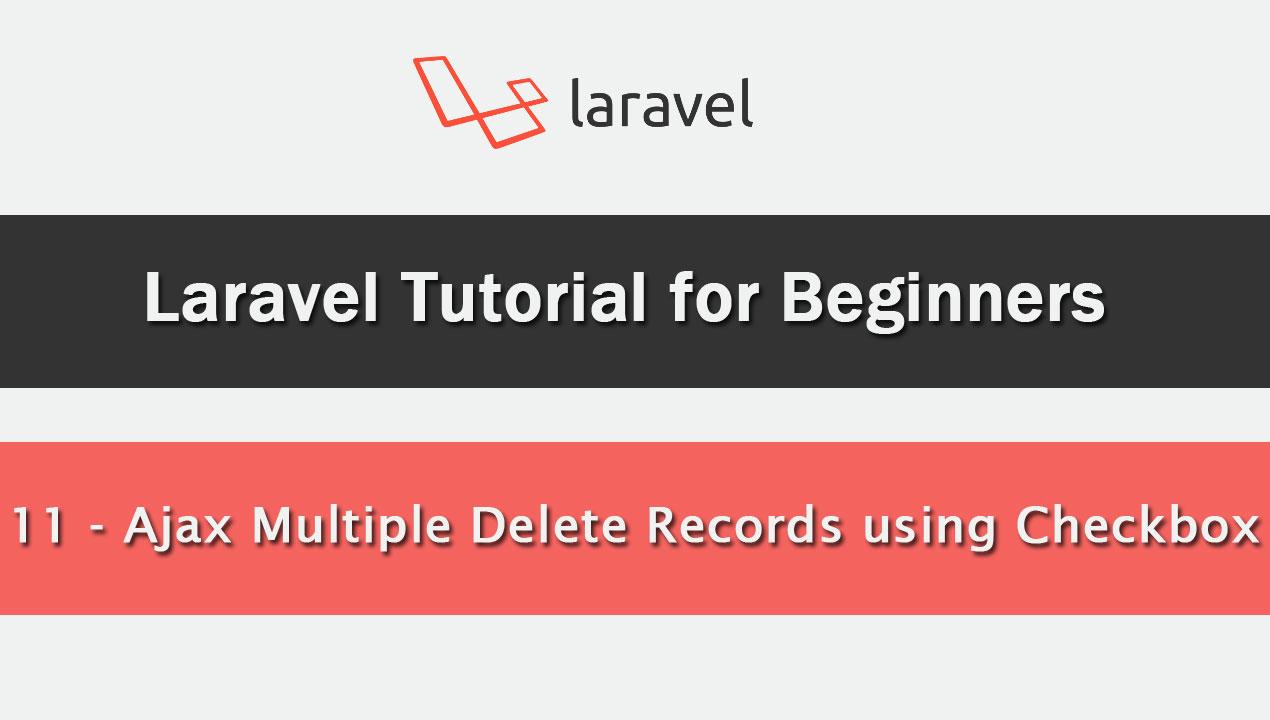 Delete Multiple Data using Checkbox in Laravel | Webslesson