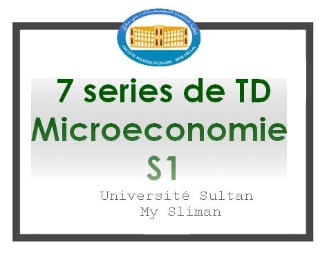 microeconomie S1- 7 series de traveaux dirigés 2018