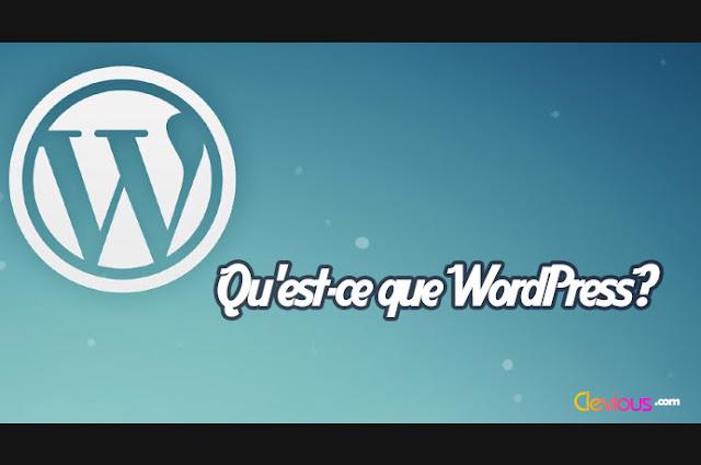 Qu'est-ce que WordPress - Clevious
