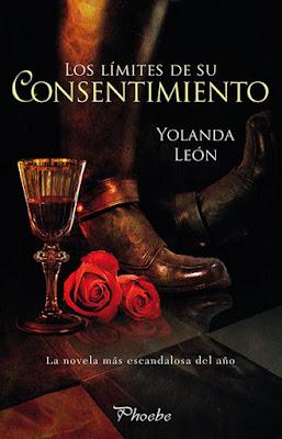 LIBRO - Los Limites De Su Consentimiento Yolanda León (Phoebe - 10 Octubre 2016) NOVELA ROMANTICA Comprar en Amazon España