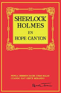 Sherlock Holmes en Hope Canyon, por Mark Twain