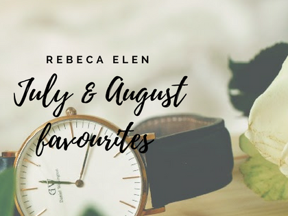 FAVOURITES - JULY/AUGUST EDITION
