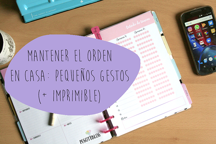 Mantener el orden en casa: pequeños gestos y un imprimible - Printable for The Happy Planner