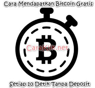Cara Mendapatkan Bitcoin Setiap 10 Detik Sekali Tanpa Deposit