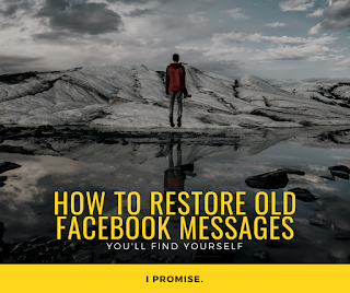 how to restore old facebook messages