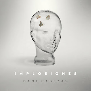 Dani Cabezas Implosiones disco