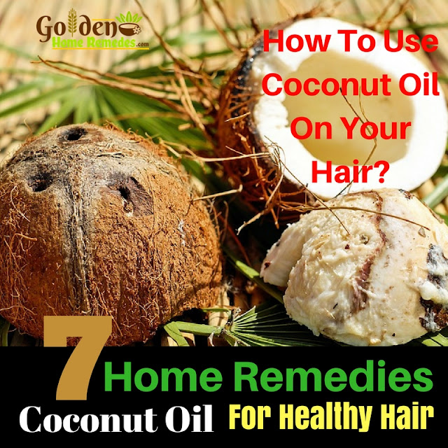 Coconut Oil For Hair, Coconut Oil For Hair Growth, Coconut Oil Hair Treatment, Hair Growth Home Remedies, Benefits Of Coconut Oil For Hair Growth, How To Get Health Hair, How To Use Coconut Oil For Hair Growth, Healthy Hair, Benefits Of Coconut Oil For Hair,