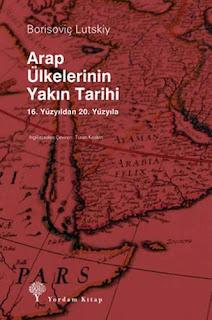 Borisoviç Lutskiy - Arap Ülkelerinin Yakın Tarihi
