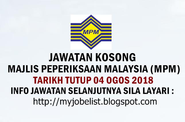 Jawatan Kosong Majlis Peperiksaan Malaysia (MPM)  Ogos 2018