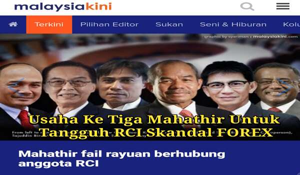 Skandal RM30 FOREX BNM: Mahathir Berusaha Untuk Menangguhkan Atau Menghentikan RCI