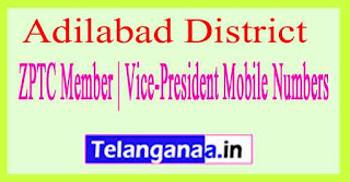 ZPTC Member | Vice-President Mobile Numbers List Adilabad District in Telangana State
