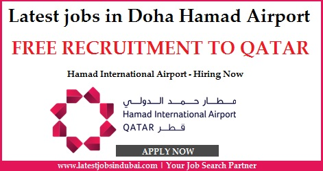 Latest jobs in Doha Hamad Airport