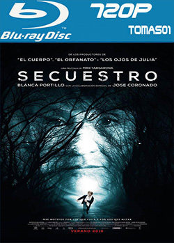 Secuestro (2016) BDRip m720p