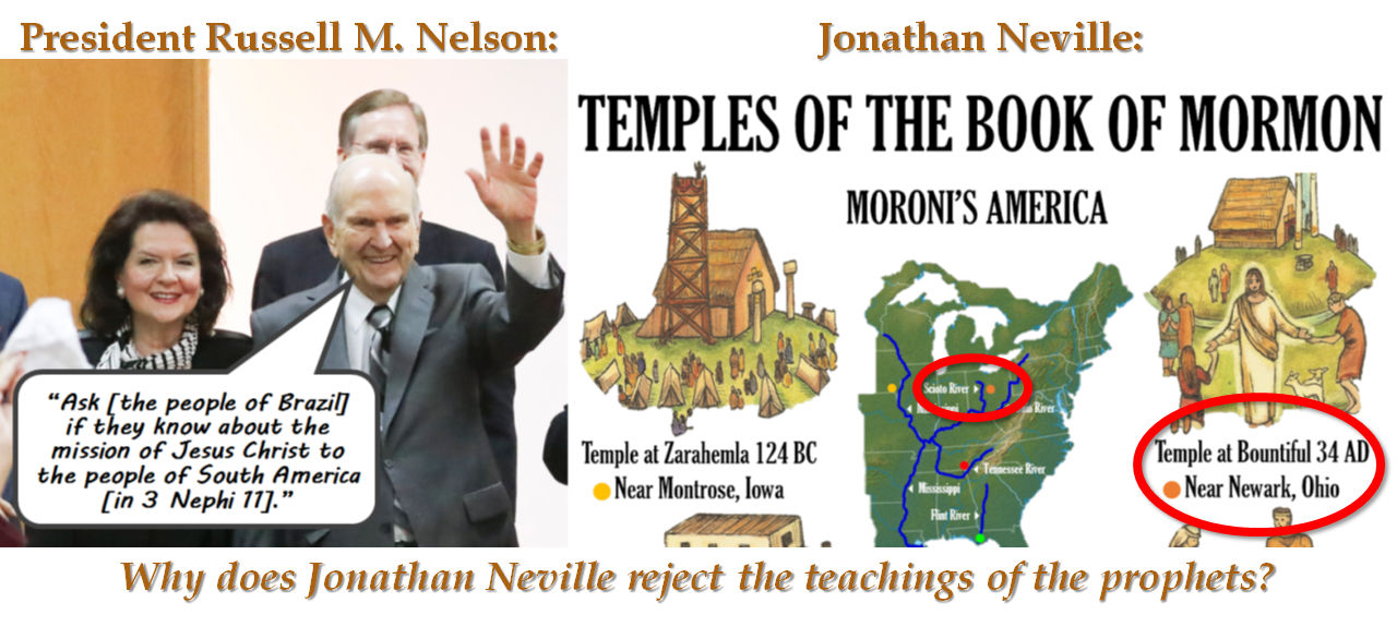 Jonathan Neville rejects the teachings of prophet Russell M. Nelson