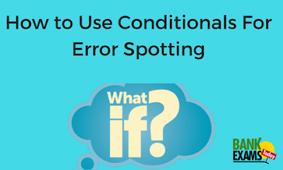 How to Use Conditionals For Error Spotting