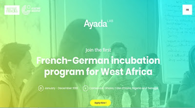 Ayada Lab French-German Incubation Lab for Entrepreneurs in West Africa 2018 - Apply Now