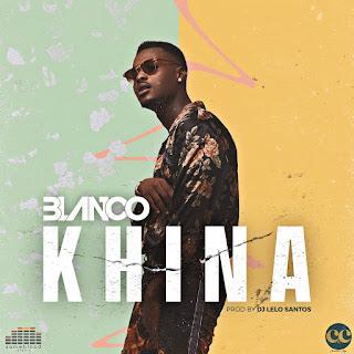 Blanco - Khina (2018) [DOWNLOAD]
