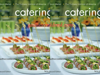 CATERING - GUIDE TO MANAGING A SUCCESSFUL BUSINESS OPERATION 2nd Edition