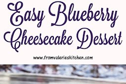 Blueberry Cheesecake Dessert