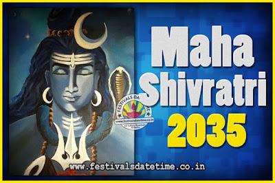 2035 Maha Shivaratri Puja Date & Time, 2035 Maha Shivaratri Pooja Calendar