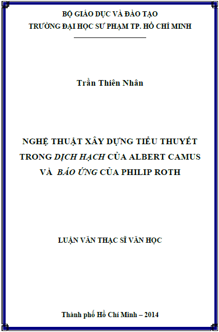 """Nghệ thuật xây dựng tiểu thuyết trong """"Dịch hạch"""" của Albert Camus và """"Báo ứng"""" của Philip Roth"""