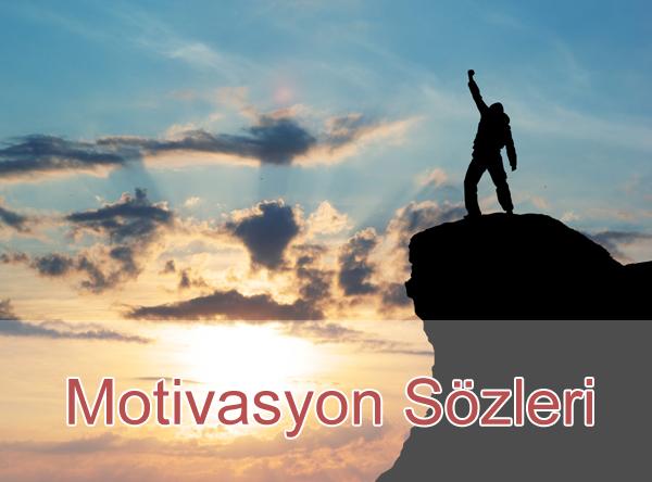 En İyi Motivasyon Sözleri, Motive Edici Sözler