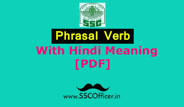English Phrasal Verb Handwritten Grammar Notes For SSC CGL or SSC CHSL Exams - Free Download [PDF]- SSC Officer.