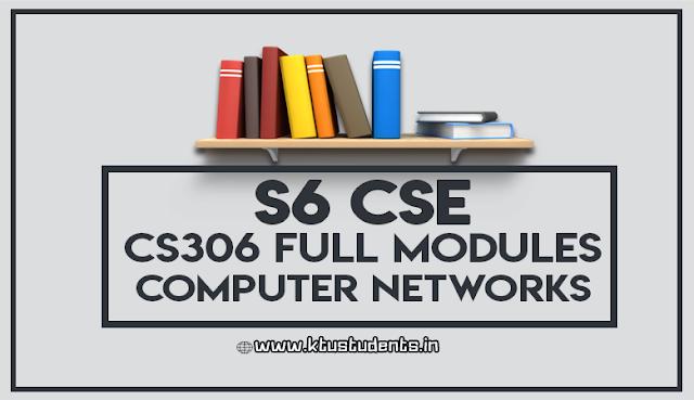 ktu cs306 computer networks full notes