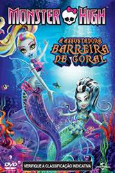 Assistir Monster High: A Assustadora Barreira de Coral – Dublado Online