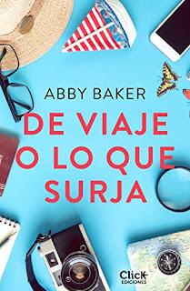 De viaje o lo que surja. Abby Baker
