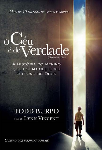 O Céu é de Verdade Todd Burpo Lynn Vincent